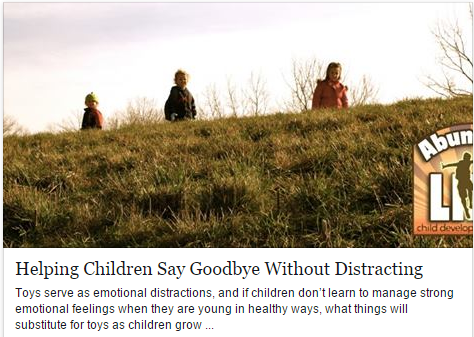 Helping Children Say Goodbye Without Distracting